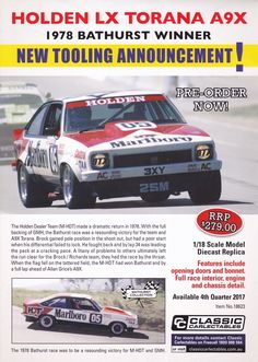 Pre Order 1:18 scale Peter Brock and Jim Richards #05 HDT Holden Torana A9X 1978 Hardie-Ferodo Bathurst 1000 Winner. Model features opening doors and bonnet to reveal detailed engine. Comes with certificate of authenticity. Scheduled Production of TBA. Due the 4th quarter of 2017