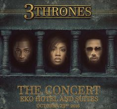 """Lagos' Biggest Concert """"3 Thrones"""" To Hold This Sunday   ...Davido Phyno Tiwa Savage Timaya others set to perform Over the past few months there have been an unending conversation across social media. Hundreds of people can be seen expressing their zeal for the highly anticipated concert 3 Thrones; scheduled to hold on Sunday 23rd of October 2016 at EKO Convention Centre Victoria Island Lagos. The monarchical-themed concert is in its maiden edition and is popularly described by the…"""