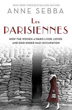 Les Parisiennes: How the Women of Paris Lived, Loved, and... https://smile.amazon.com/dp/1250048591/ref=cm_sw_r_pi_dp_52CNxbPV3QX0P