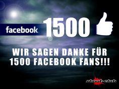Wir sagen DANKE für 1500 Facebook Fans!!!