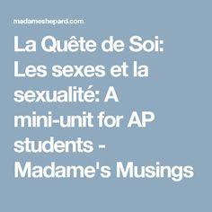 La Quête de Soi: Les sexes et la sexualité: A mini-unit for AP students - Madame's Musings