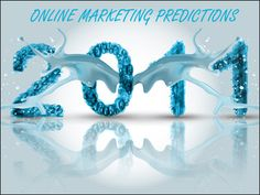 Online Marketing Predictions 2011