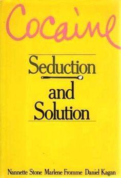 Cocaine: Seduction and Solution by Nannette Stone, http://www.amazon.com/dp/0517551756/ref=cm_sw_r_pi_dp_pV9rqb0DYFF4S
