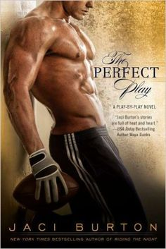 A sports romance novel, The Perfect Play by Jaci Burton features one hell of a hot alpha dominant male! ❤ Get more sexy reading ideas + tips at www.sexylovebooks.com