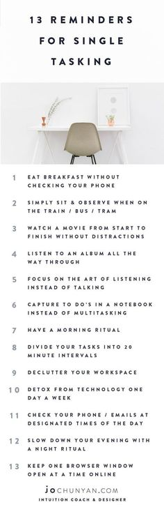 MULTI-TASKING is out - FOCUS & MINDFULNESS is in. Here are some reminders to help you to learn to single task & focus again.
