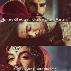 Bajirao mastani (sorry if u don't understand its in Hindi. It is basically saying that their hearts beat together and will stop together too) My Life Quotes, Tv Quotes, Hindi Quotes, Movie Quotes, Old Bollywood Movies, Bollywood Quotes, Bollywood Songs, Famous Dialogues, Movie Dialogues