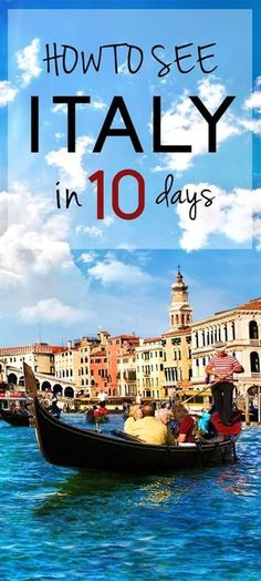How to see the best of Italy in 10 days. #italytravel