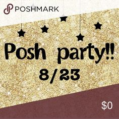 Posh party host! 8/23! Hello all! I will be hosting my diary POSH PARTY this Wednesday 8/23 at 9pm CT! I'm looking for host picks so be sure to spread the word and SHARE SHARE SHARE! 😘 Other