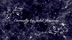 Eternally (Official Lyrics Video ) I Sahil Jagtiani  #SahilJagtiani #Wondernow