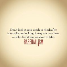 Never watch a third strike. Two strikes, anything close . Never watch a third strike. Two strikes, anything close . Baseball Playoffs, Braves Baseball, Baseball Party, Baseball Season, Mlb, Baseball Field, Baseball Scoreboard, Softball Quotes, Sport Quotes