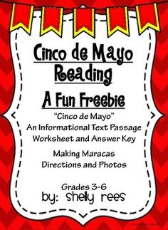 Celebrate Cinco de Mayo with this informational text passage, worksheet, and craftivity! The passage is well suited for close reads, ELA centers, or independent work in grades 3-7! Also included in the packet are directions for making maracas. With just a few materials and these simple directions, your students will love this craftivity!