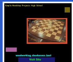 Simple Woodshop Projects High School 081705 - Woodworking Plans and Projects!