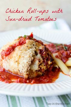Sundried Tomato Chicken Rollups  Two in the Kitchen