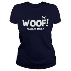 Cool  Woof Alaskan Husky shirt  Shirts & Tees