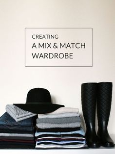 Creating a Mix and Match Wardrobe. The Essentials