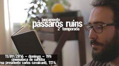 Chapar as Borboletas - Bárbara Lia: Pássaros Ruins - 11/09 - Cinemateca