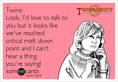Twiniversity Friday Funny: Critical Meltdown! I have these days ALL THE TIME! lol