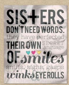 I don't have a blood sister, but my BFF IS my sister. And we are blood sisters thx to a crazy night! Great Quotes, Quotes To Live By, Me Quotes, Inspirational Quotes, Twin Quotes, The Words, Love My Sister, My Love, Sister Sister