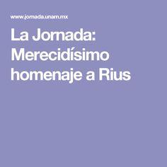 La Jornada: Merecidísimo homenaje a Rius
