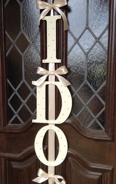 Solid Ivory I DO Wedding Door Sign with Pearl by OccasionsByKate, $39.99