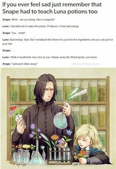 That is the cutest thing I could imagine to have happened to Snape. Ever. Just. Yes.