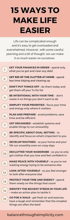 15 ways to make life easier &; Balance Through Simplicity 15 ways to make life e. - 15 ways to make life easier &; Balance Through Simplicity 15 ways to make life easier &; Balance Th - Life Advice, Good Advice, Life Tips, Vie Simple, Vie Motivation, Health Motivation, Self Care Activities, Good Habits, Healthy Habits