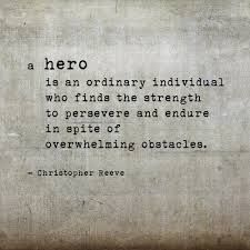 Heroes are my life. No joke, Christ the LORD has saved me. And i love superheroes like Superman, the avengers, etc. And i also love the heroic underdogs such as Percy Jackson, Tris Prior, Katniss Everdeen, etc. Heroes= my life