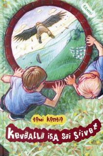 Keväällä isä sai siivet (Austraasia-trilogia, #1) - Tomi Kontio