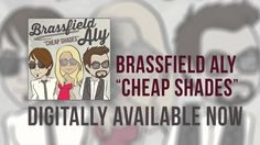 "Brassfield Aly ""Cheap Shades"" (Official Song Stream)"