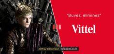 Joffrey Baratheon pour Vittel 'buvez, eliminez'