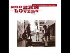 I wanna sleep in your arms - The Modern Lovers