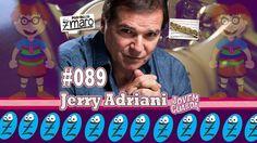 Programa Zmaro - Jerry Adriani, Flauta Transversal e muito mais - Programa Zmaro 089