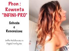 "Nuovo "" Hair Beauty Post"" sul Phon #rowentainfinipro Hair Beauty, Selfie, Selfies, Cute Hair"