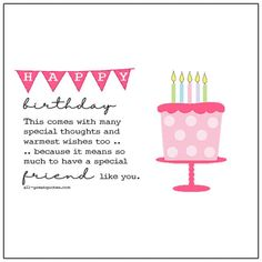 A special friend like you.   all-greatquotes.com Free Happy Birthday Cards, Birthday Cards For Friends, Friend Birthday, Partner Quotes, Birthday Blessings, Free Friends, Sister Quotes, Niece And Nephew, For Facebook