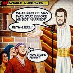 Ruth-less... heeheehee.