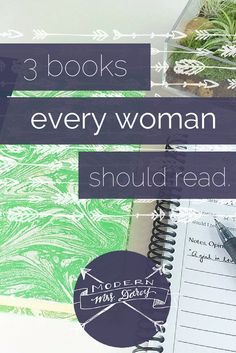 """3 books every woman should read. I use the word """"should"""" very, very sparingly when I talk about reading. But these books will change your life.:"""