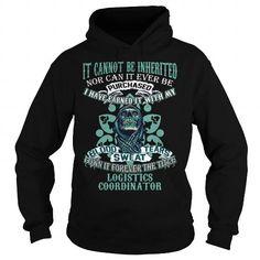 Awesome Tee LOGISTICS COORDINATOR T shirts #tee #tshirt #named tshirt #hobbie tshirts # Logistics Coordinator