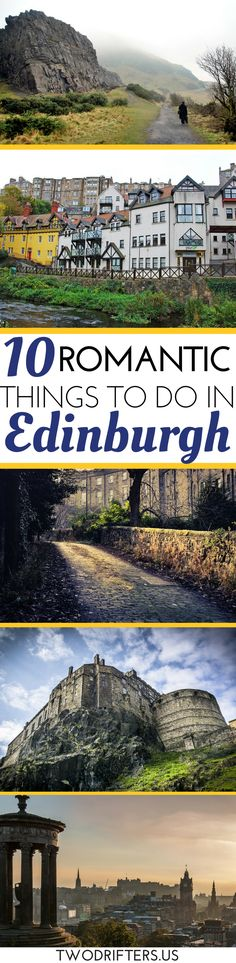 Heading to Edinburgh with your partner? Here's a local's list of the top romantic things to do in Edinburgh, Scotland. | #Scotland | Edinburgh travel guide | Scotland for couples | Romantic Scotland