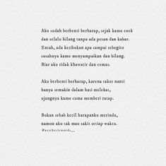 pergi - Fushion News Quotes Rindu, Quotes From Novels, Story Quotes, Tumblr Quotes, Best Quotes, Love Quotes, Inspirational Quotes, Reminder Quotes, Self Reminder