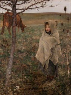 Poor Fauvette Jules Bastien-Lepage (1848–1884) She seems to spring from the ground like the thorny tree and the teasel.Even the cow has turned away from her. Kelvingrove Art Gallery and Museum
