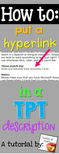 FREE tutorial: How To Put Links in Your TPT Product Descriptions  http://teacheratheart123.blogspot.com/2014/01/how-to-put-links-in-your-tpt-product.html