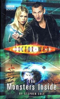 Doctor Who: Monsters Inside (Doctor Who (BBC Hardcover)) by Stephen Cole, http://www.amazon.com/dp/0563486295/ref=cm_sw_r_pi_dp_D7Jbqb1V4E21N