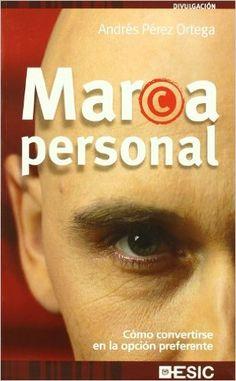 Marca Personal: Cómo convertirse en la opción preferente #marcaPersonal #branding