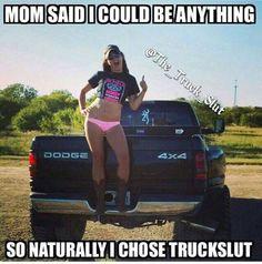 Omg this is perfect  #truckslut #funny #true #cummins