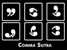 Comma Sutra.