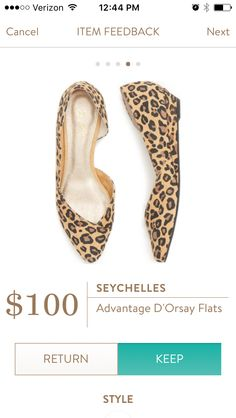 12th fix! Seychelles Advantage D'Orsay Flats.  In love with these flats. I already own two paris of leopard shoes, and KEPT these too! Very comfy and a slight slight wedge. Love.