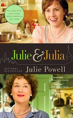 Julie and Julia: My Year of Cooking Dangerously by Julie Powell.  In an attempt to reclaim her life, the author attempts to make all 524 recipes in Julia Child's legendary book, Mastering the Art of French Cooking.  And in her newfound appreciation for calves' livers, Julie also discovers a new life filled with surprise and joy.