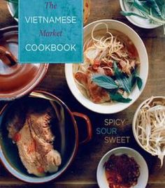Muy bueno three generations of authentic mexican flavor la comida vietnamese market cookbook spicy sour sweet pdf vietnamese recipesvietnamese cuisinemarket forumfinder Choice Image
