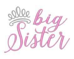 Big Sister Tiara Embroidery Design Instant by boutiquefonts