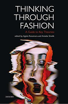 Thinking Through Fashion A Guide to Key Theorists Dress Cultures * You can find more details by visiting the image link.